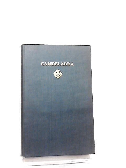 Candelabra (The Grove Edition Volume 23) by John Galsworthy