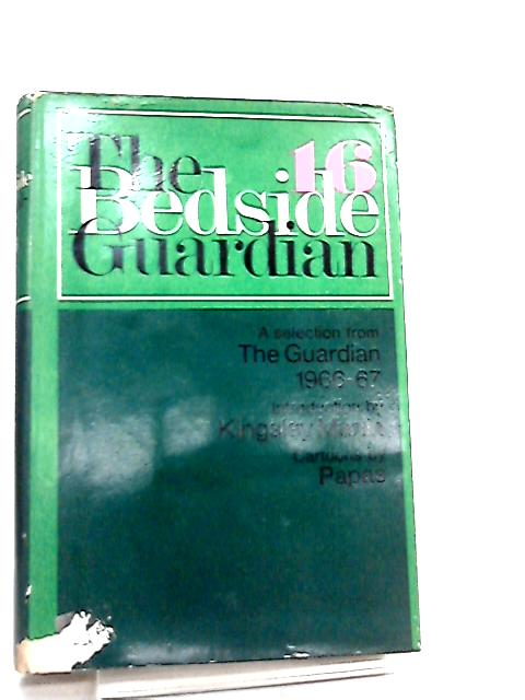 The Bedside Guardian 16 by Introduction by Kingsley Martin