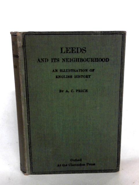 Leeds And It`s Neighbourhood by Price A.C.