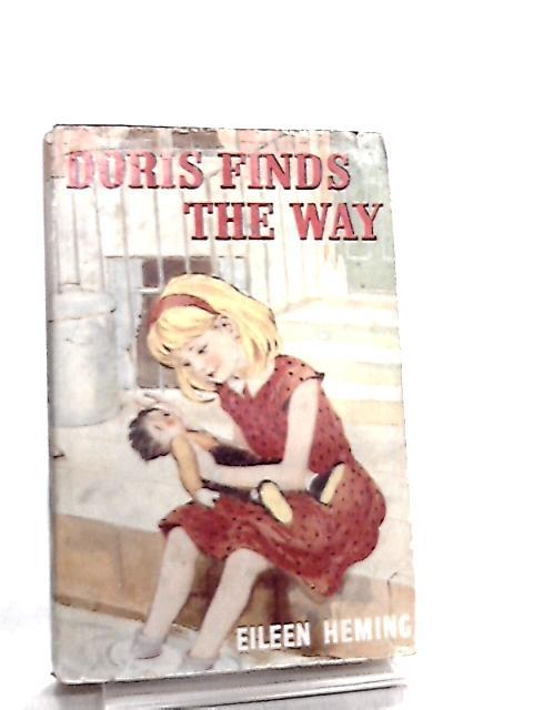 Doris Finds the Way by Eileen Heming