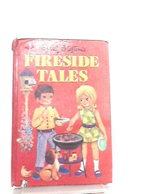 Enid Blytons Fireside Tales by Enid Blyton