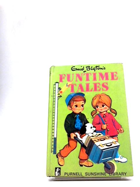 Fun time tales ([Purnell sunshine library]) by Blyton, Enid
