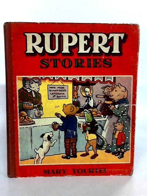 Rupert Stories by Tourtel, Mary