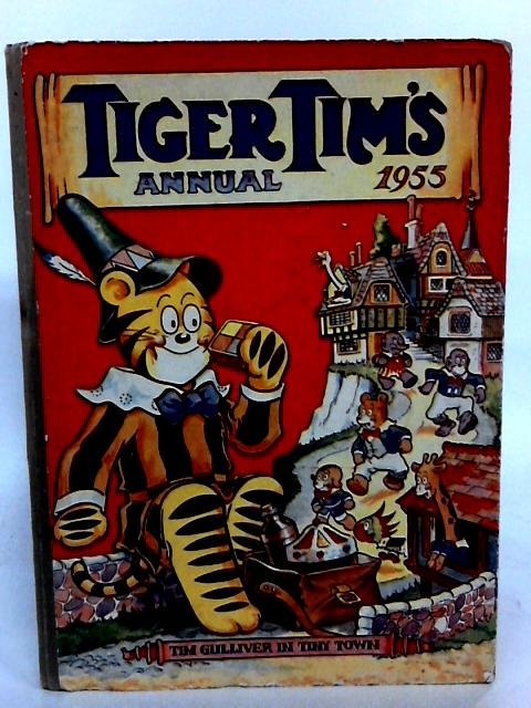 Tiger Tim's Annual 1955. by Unknown95