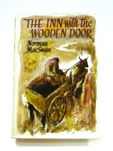 The Inn with the Wooden Door by Norman Macswan