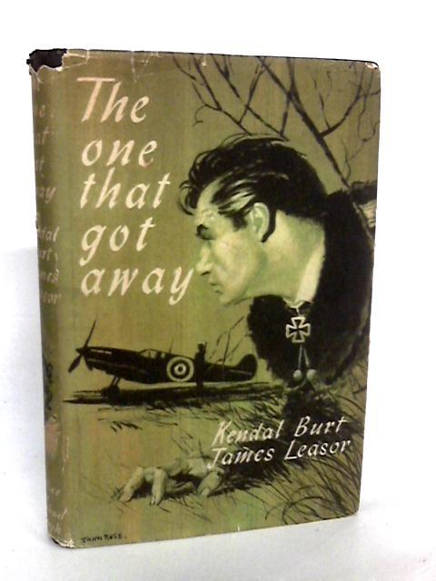 The One That Got Away by Kendal Burt