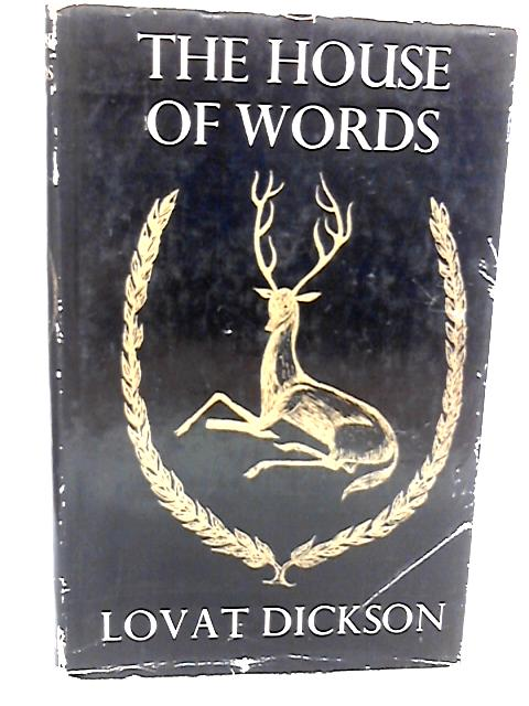 The House Of Words by Dickson, Lovat
