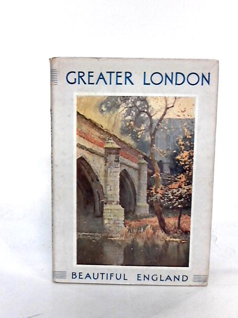 Rambles in Greater London by Jerrold, Walter