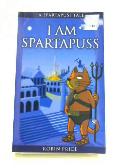 I Am Spartapuss by Robin Price