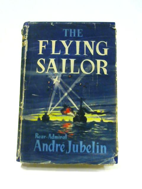 The Flying Sailor by Andre Jubelin