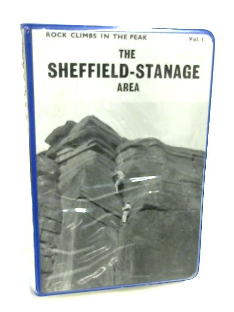 Rock Climbs in the Peak: Sheffield Stanage Area By E. byne