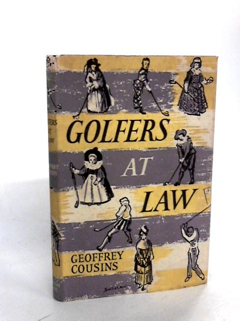 Golfers at Law. by Geoffrey Cousins