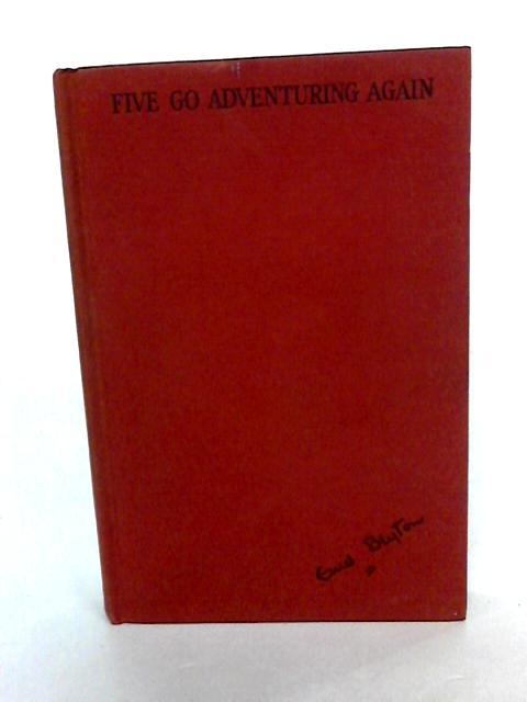Five go Adventuring Again by Blyton, Enid