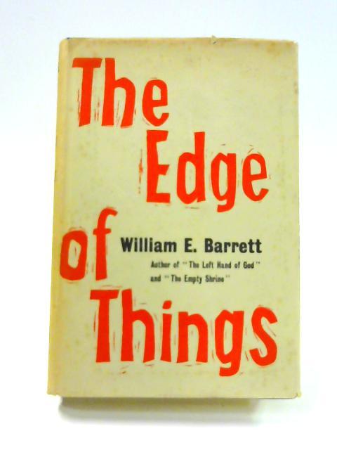 The Edge of Things by William Edmund Barrett
