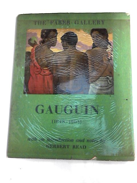 Gauguin (1848-1903) The Faber Gallery by Read, Herbert.