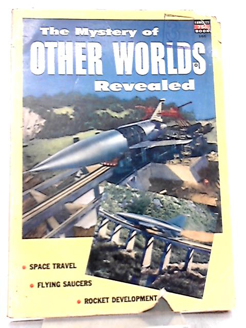 The Mystery of Other Worlds Revealed No 166 by Larry Eisinger