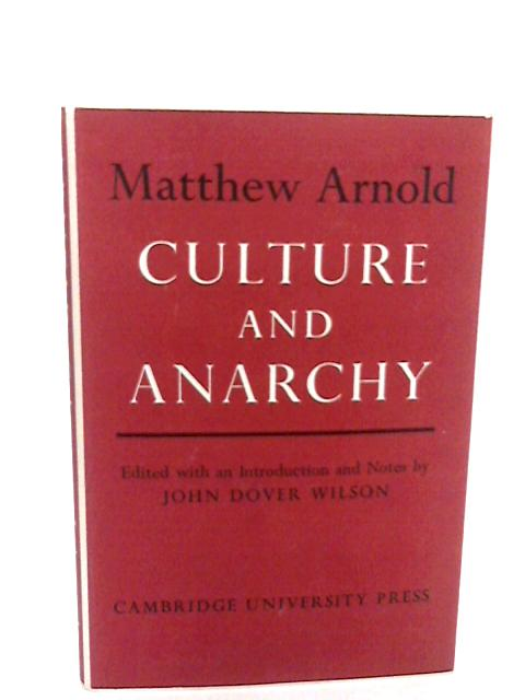 Culture and Anarchy by Arnold, Matthew