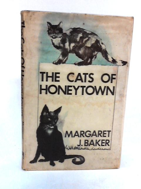 The Cats of Honey Town by Margaret J Baker