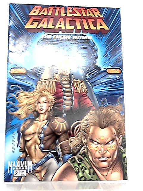 Battlestar Galactica The Enemy Within Vol 1 No 2 by Rob Liefeld et al