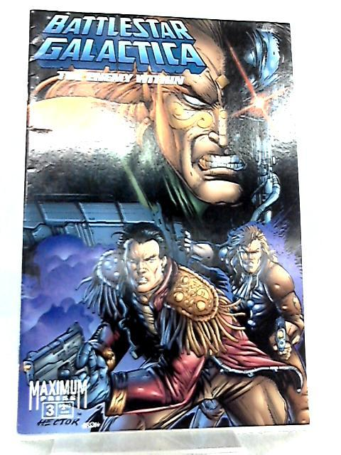 Battlestar Galactica The Enemy Within Vol 1 No 3 by Rob Liefeld et al