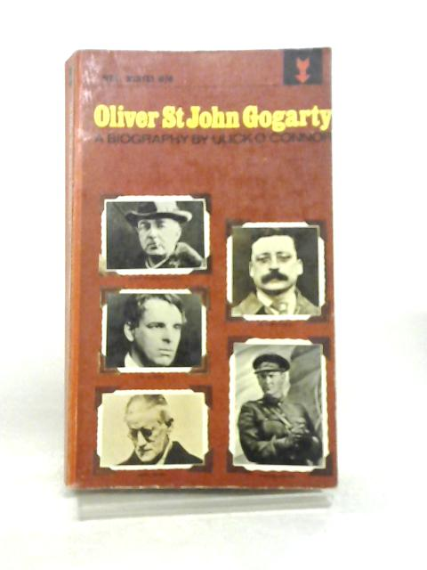 Oliver St. John Gogarty by Ulick O'Connor