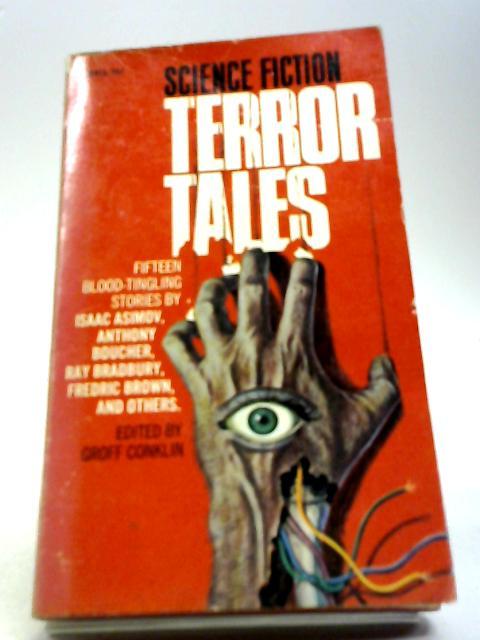 Science-Fiction Terror Tales by Groff Conklin