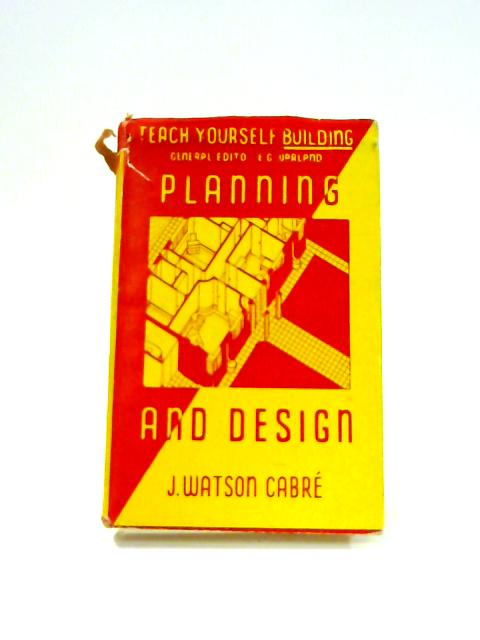 Planning and Design By Joseph Watson Cabré