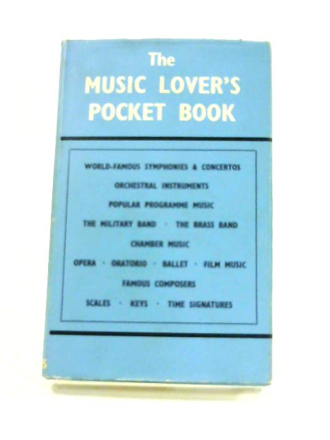 The Music Lover'S Pocket Book by Harry Dexter (ed)