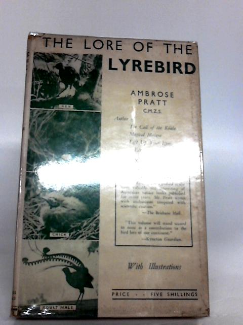 The Lore of the Lyrebird by Ambrose Pratt