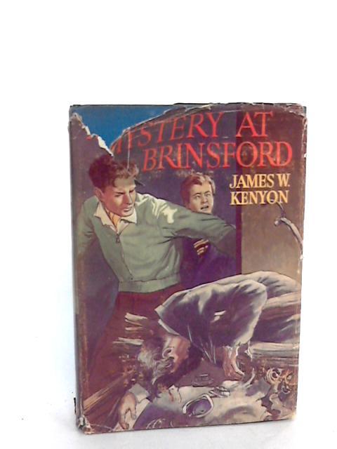 Mystery at Brinsford by J W Kenyon