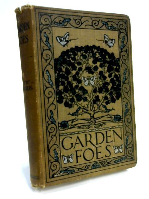 Garden Foes by T. W. Sanders