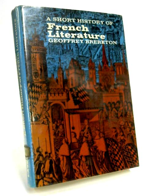 A Short History of French Literature by G. Brerton