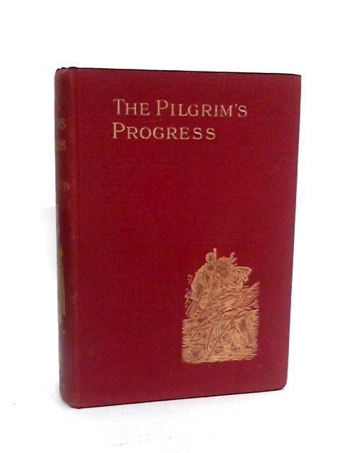 The Pilgrim's Progress by Bunyan
