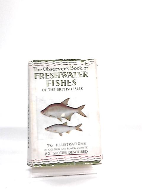 The Observer's Book of Freshwater Fishes of the British Isles by A. Laurence Wells