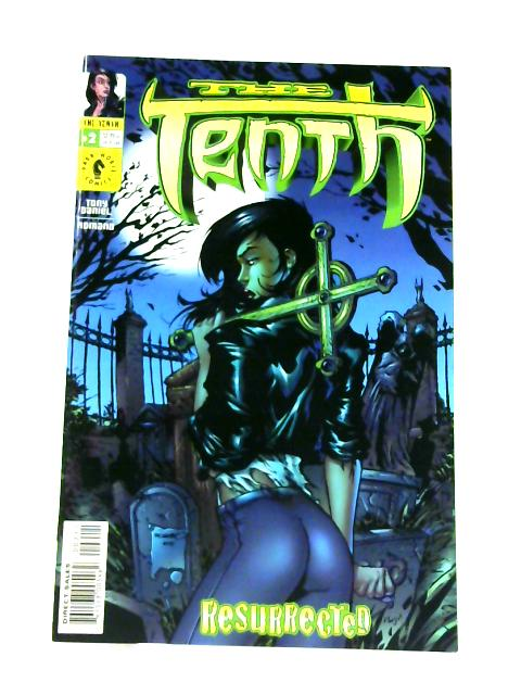 The Tenth: Resurrected No. 2 By Tony Daniel