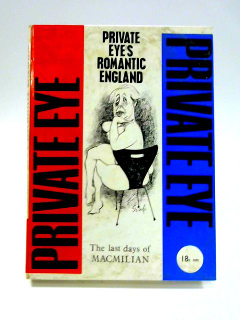 Private Eye's Romantic England and Other Unlikely Stories By C. Booker et al
