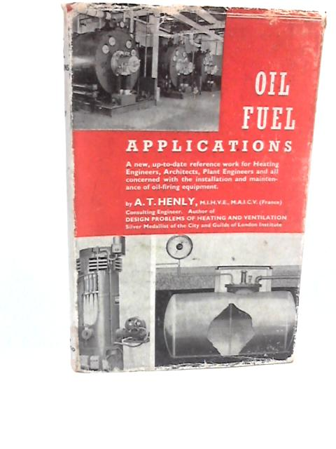 Oil Fuel Applications By Henly, A T