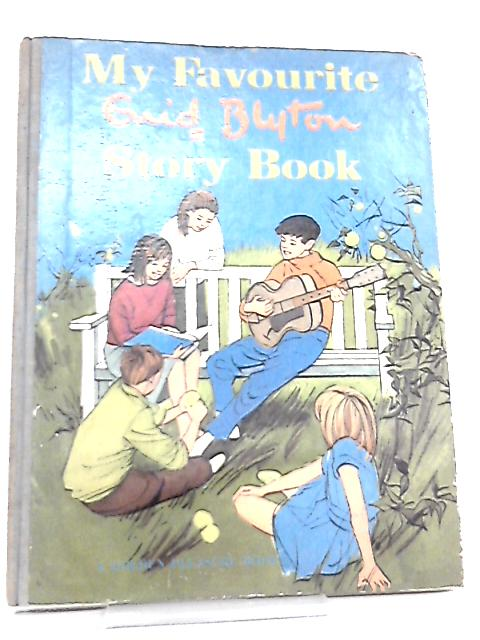 My Favourite Enid Blyton Story Book by Enid Blyton