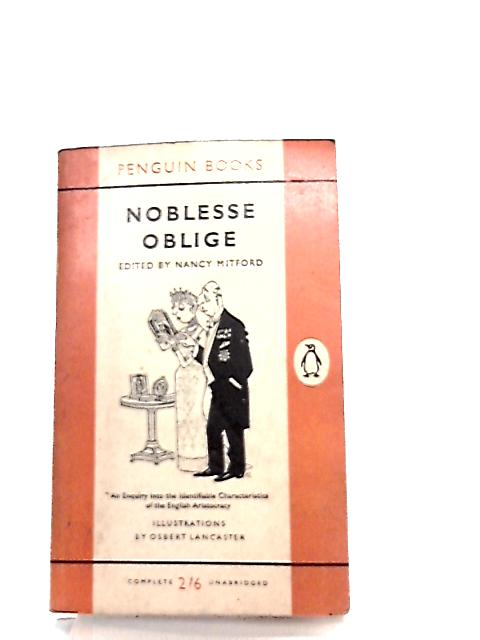 Noblesse Oblige by Nancy Mitford