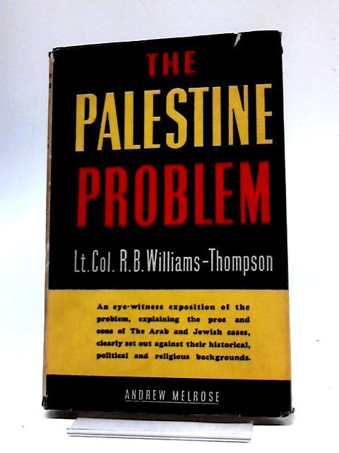 The Palestine Problem By Richard Williams-Thompson