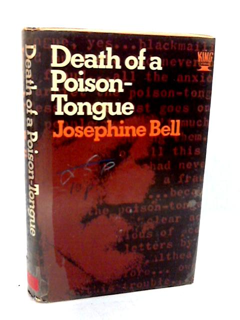 Death of a Poison-Tongue By Bell, Josephine