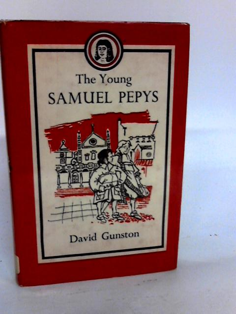 The Young Samuel Pepys by David Gunston
