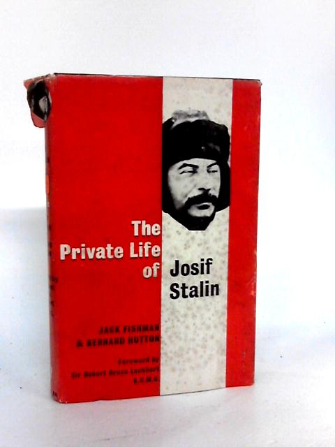 The Private Life of Josif Stalin by Fishman, Jack