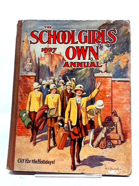 The School Girl's Own Annual 1927 by Various