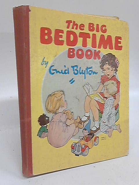 The Big Bedtime Book by Enid Blyton