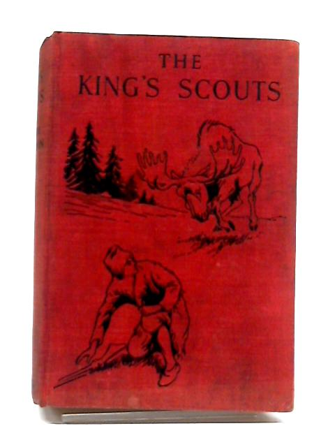 The King's Scouts by William R A Wilson