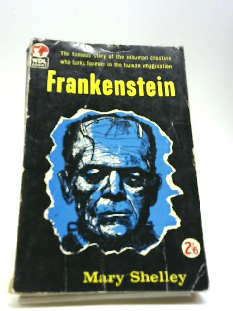 the combination of knowledge and humanity in frankenstein by mary shelley Essays on mary shellys frankenstein we have found frankenstein-mary shelley mary shelley's my soul glowed with love and humanity: but am i not.