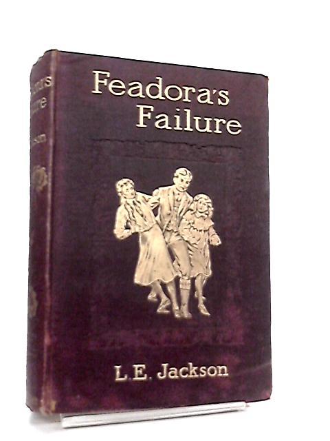 Feadora's Failure By Lucie E. Jackson