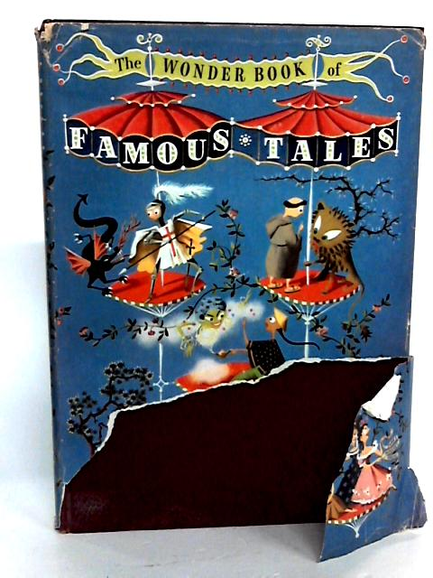 The Wonder book of Famous Tales By Various