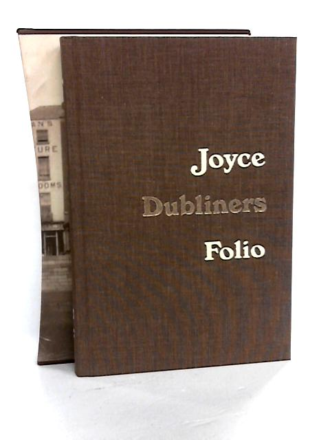 Dubliners , the Corrected Text with an Explanatory Note. by Joyce, James